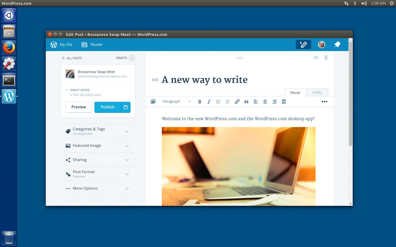 Wordpress Com Desktop App Goes Open Source Linux App Arrives Developer Resources